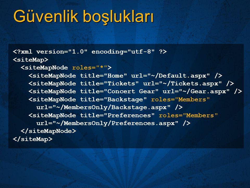 Güvenlik boşlukları < xml version= 1.0 encoding= utf-8 >
