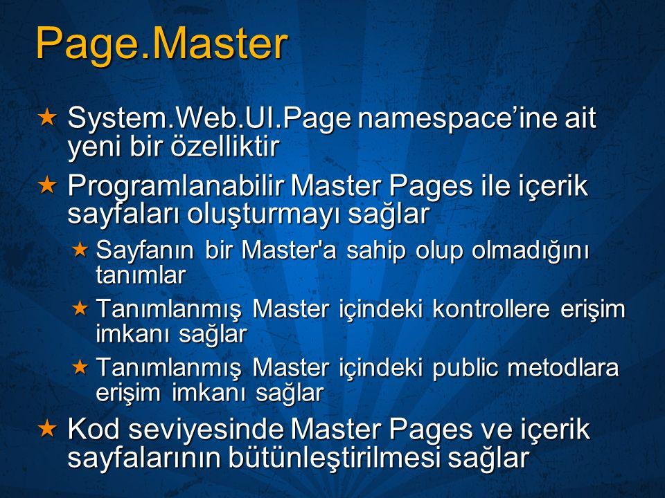 Page.Master System.Web.UI.Page namespace'ine ait yeni bir özelliktir
