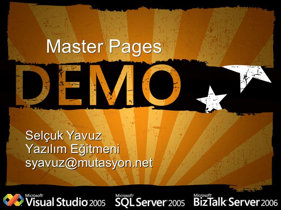 Selçuk Yavuz Yazılım Eğitmeni syavuz@mutasyon.net