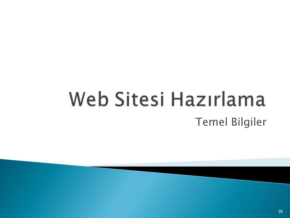 Web Sitesi Hazırlama Temel Bilgiler