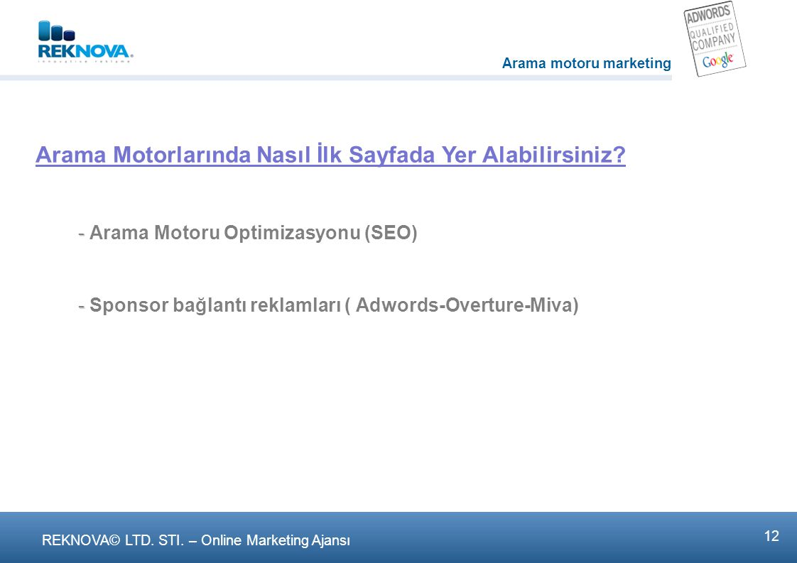 REKNOVA© LTD. STI. – Online Marketing Ajansι 11
