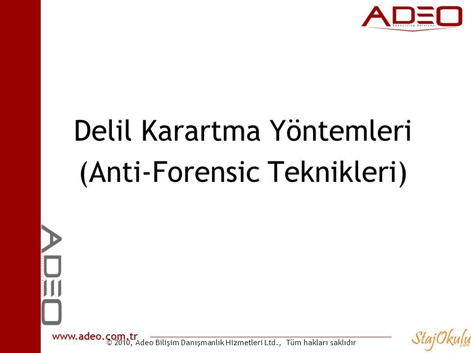 Delil Karartma Yöntemleri (Anti-Forensic Teknikleri)