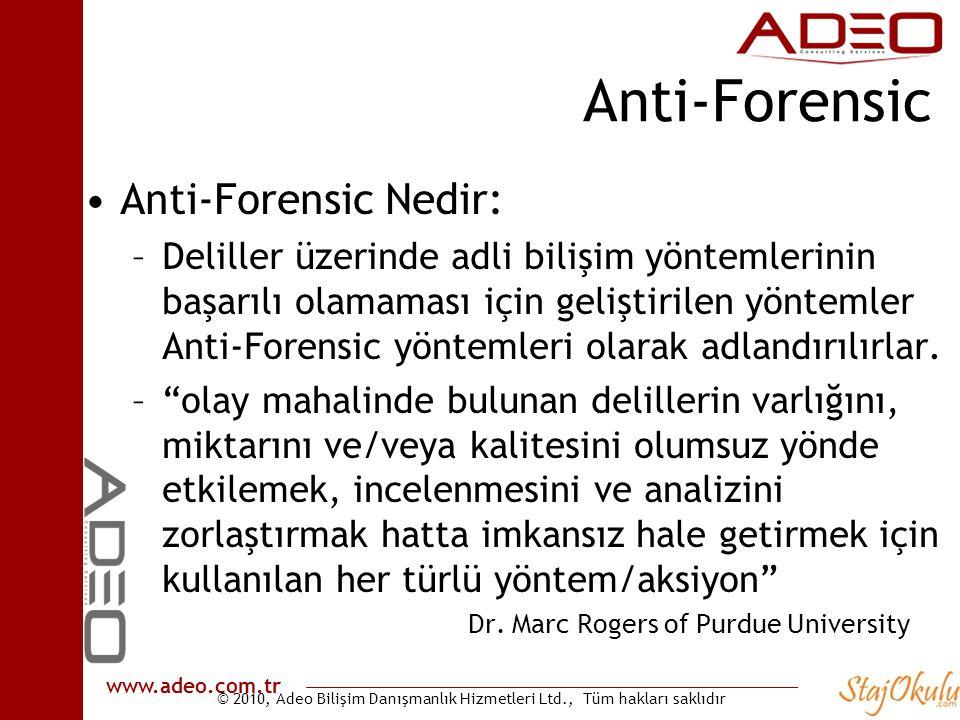 Anti-Forensic Anti-Forensic Nedir: