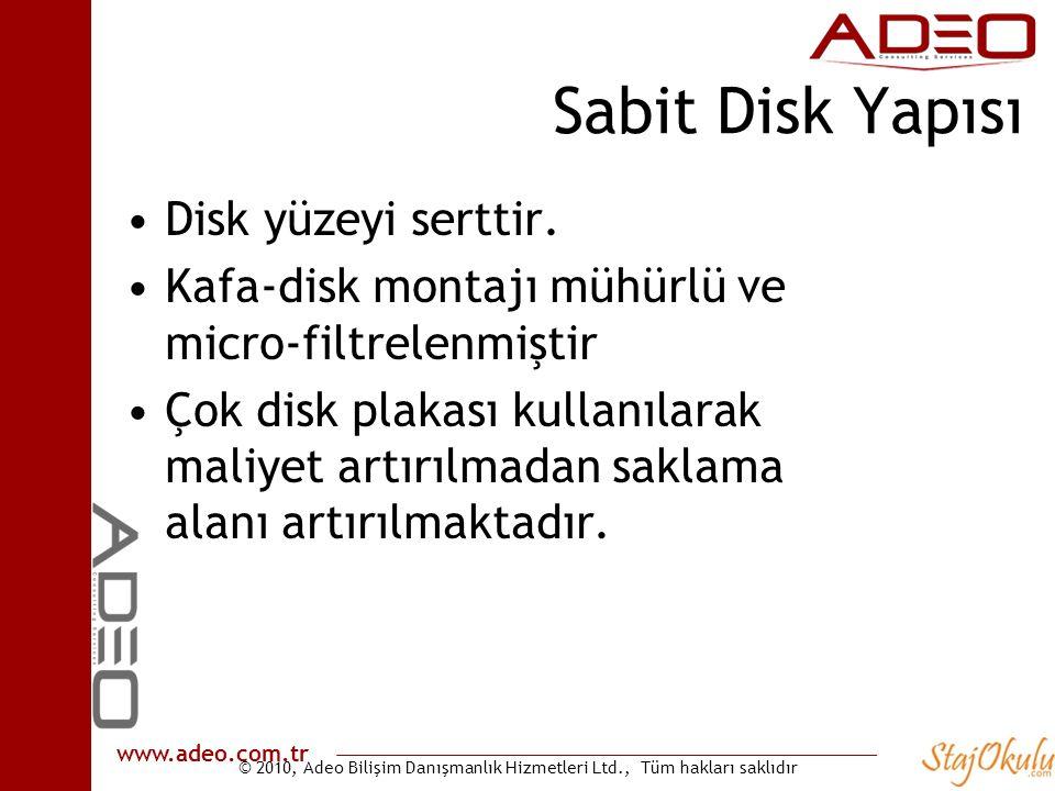 Sabit Disk Yapısı Disk yüzeyi serttir.