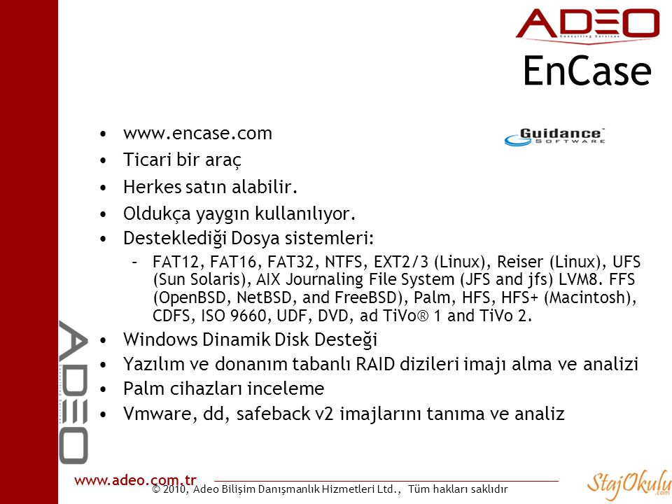 EnCase www.encase.com Ticari bir araç Herkes satın alabilir.