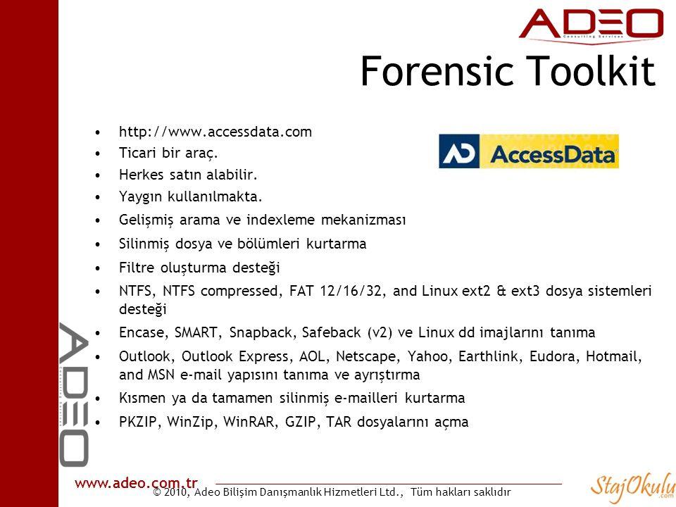 Forensic Toolkit http://www.accessdata.com Ticari bir araç.