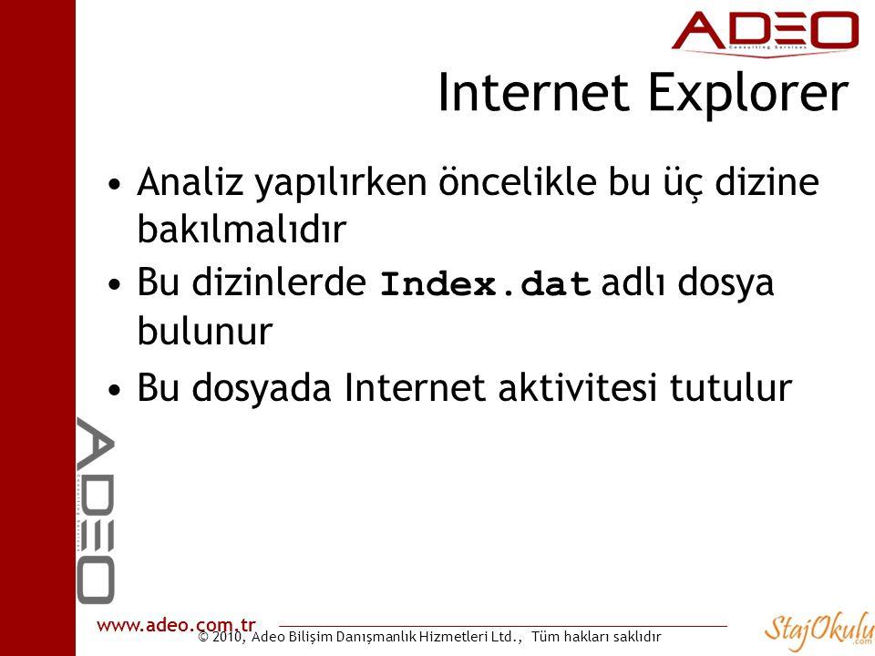Internet Explorer Analiz yapılırken öncelikle bu üç dizine bakılmalıdır. Bu dizinlerde Index.dat adlı dosya bulunur.