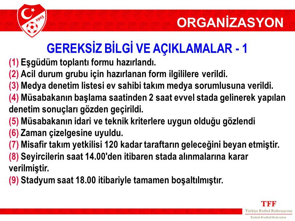 GEREKSİZ BİLGİ VE AÇIKLAMALAR - 1