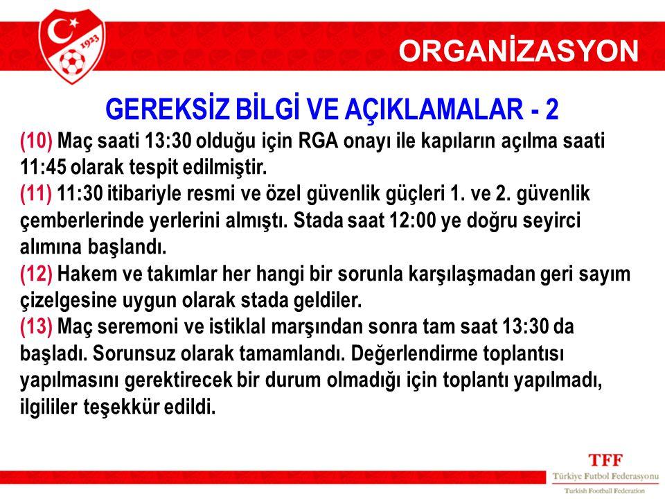 GEREKSİZ BİLGİ VE AÇIKLAMALAR - 2