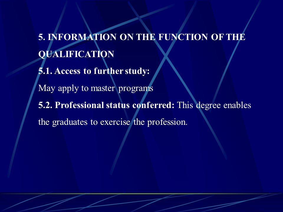 5. INFORMATION ON THE FUNCTION OF THE QUALIFICATION 5. 1