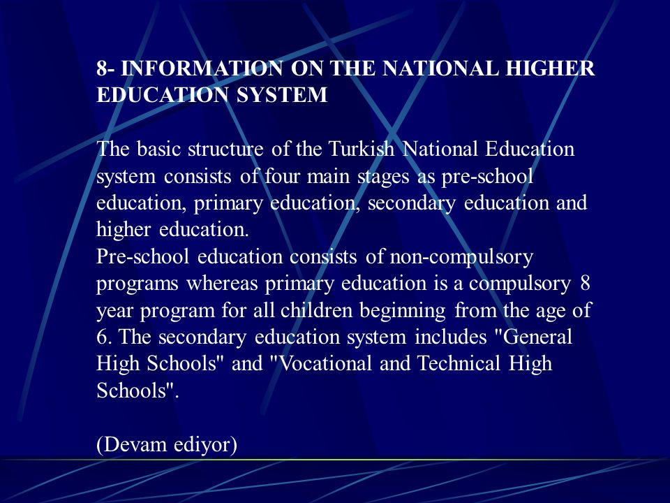 8- INFORMATION ON THE NATIONAL HIGHER EDUCATION SYSTEM