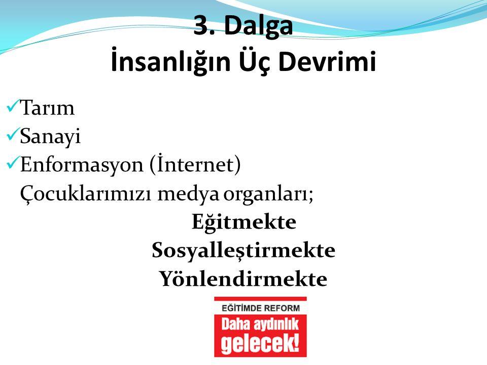 3. Dalga İnsanlığın Üç Devrimi