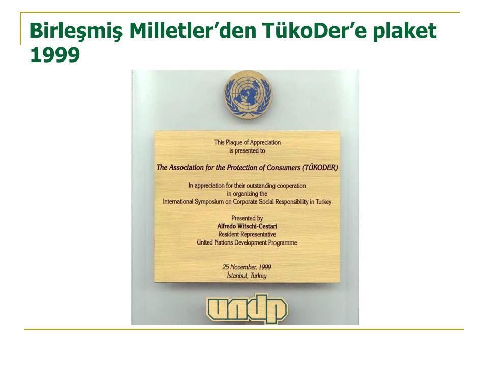 Birleşmiş Milletler'den TükoDer'e plaket 1999
