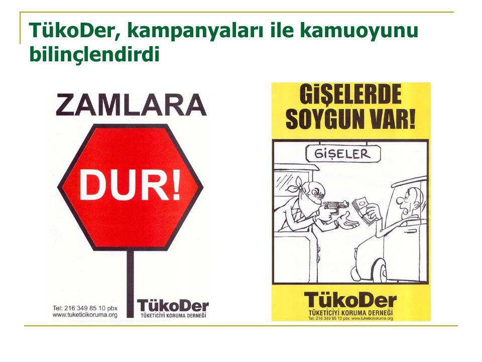 TükoDer, kampanyaları ile kamuoyunu bilinçlendirdi