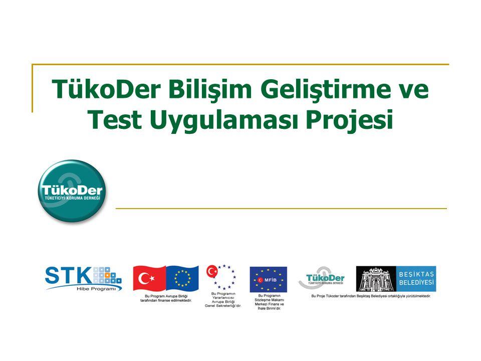 TükoDer Bilişim Geliştirme ve Test Uygulaması Projesi