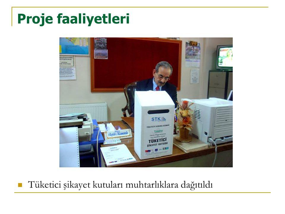 Proje faaliyetleri Tüketici şikayet kutuları muhtarlıklara dağıtıldı