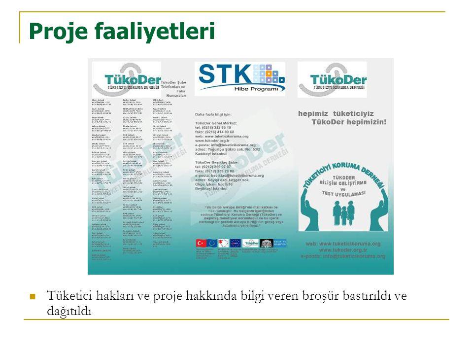 Proje faaliyetleri Tüketici hakları ve proje hakkında bilgi veren broşür bastırıldı ve dağıtıldı