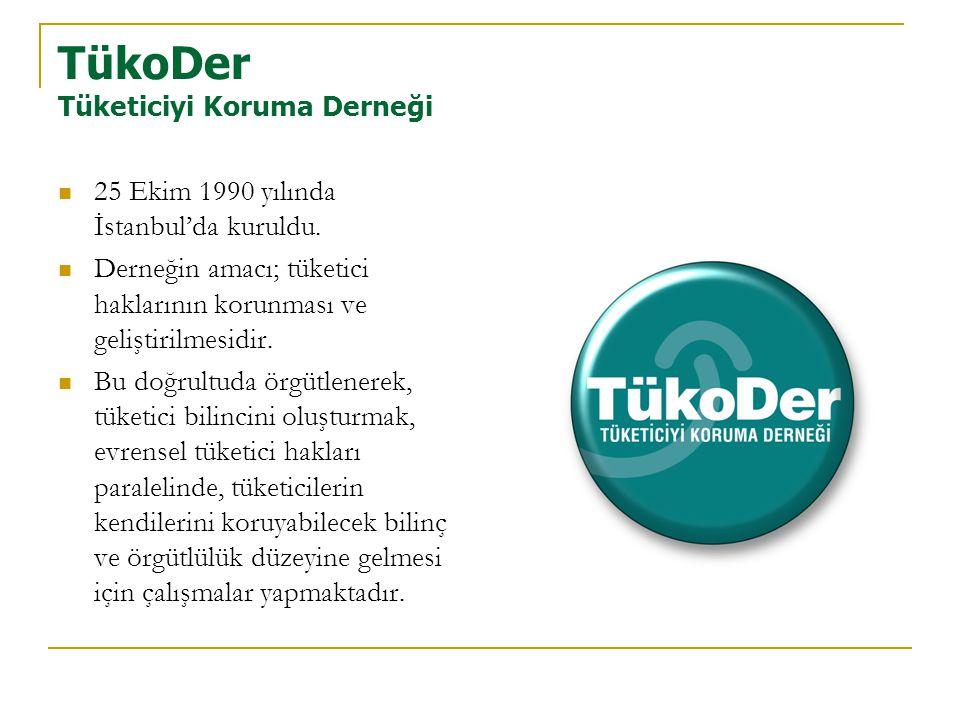 TükoDer Tüketiciyi Koruma Derneği