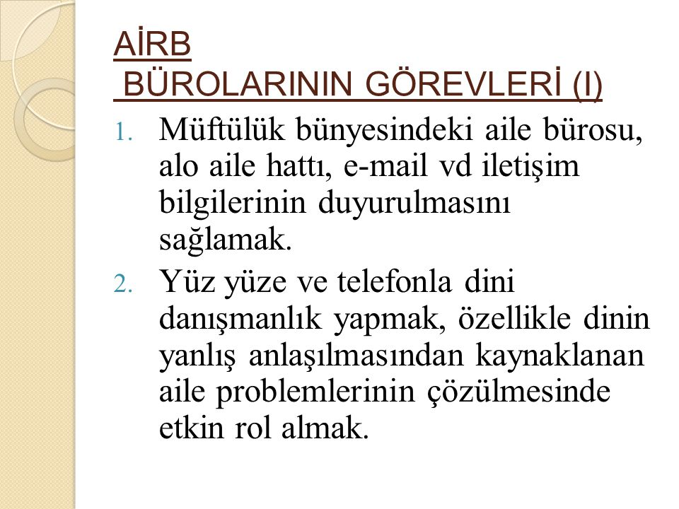AİRB BÜROLARININ GÖREVLERİ (I)