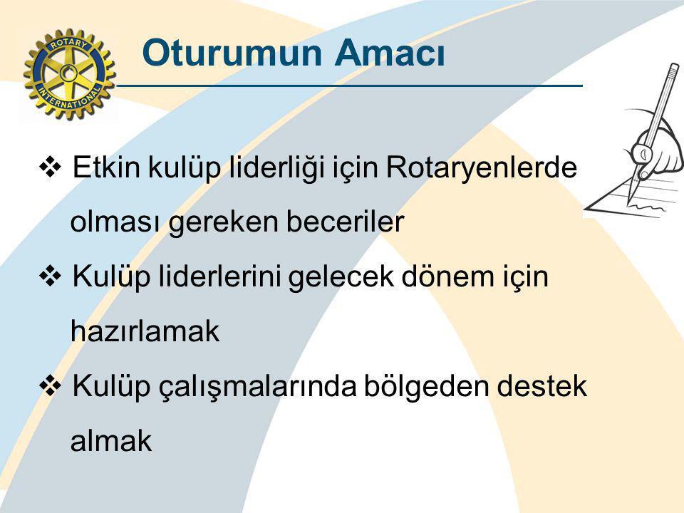 Oturumun Amacı Etkin kulüp liderliği için Rotaryenlerde