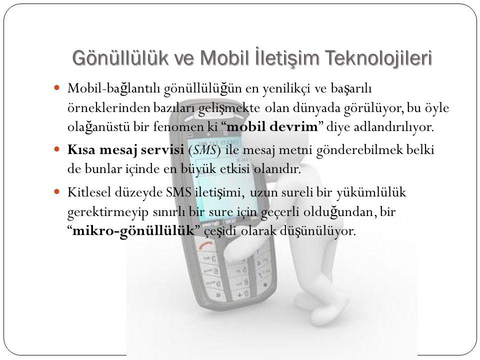 Gönüllülük ve Mobil İletişim Teknolojileri