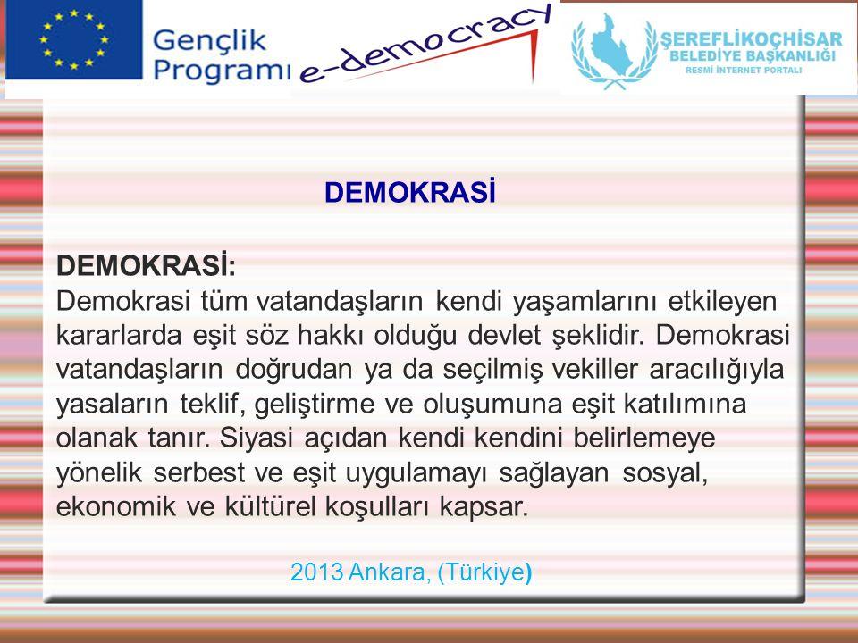 DEMOKRASİ DEMOKRASİ:
