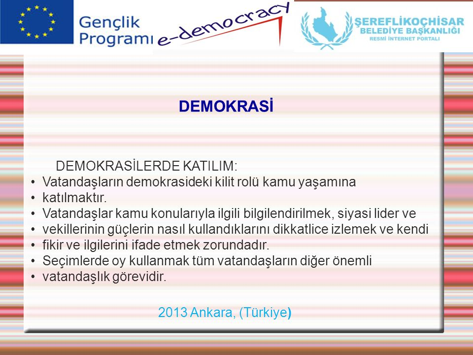 DEMOKRASİ DEMOKRASİLERDE KATILIM: