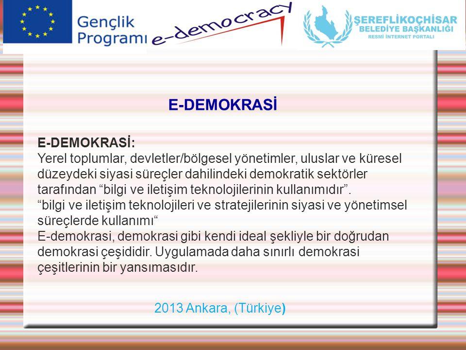 E-DEMOKRASİ E-DEMOKRASİ: