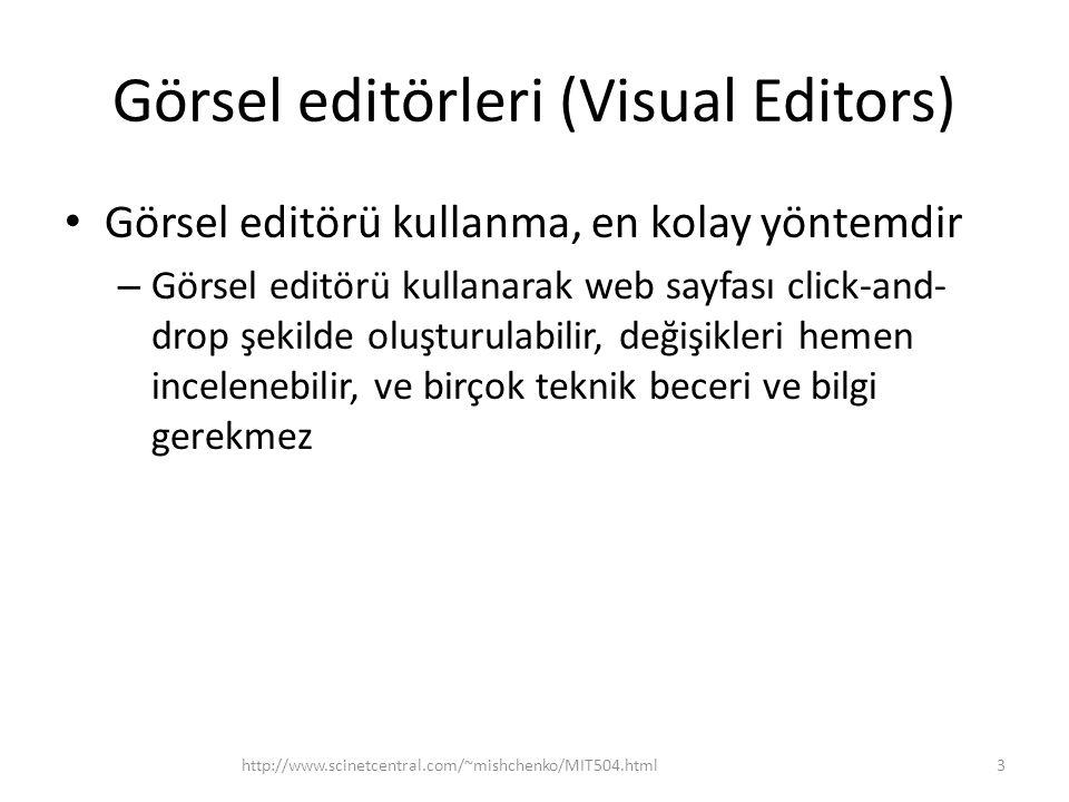 Görsel editörleri (Visual Editors)
