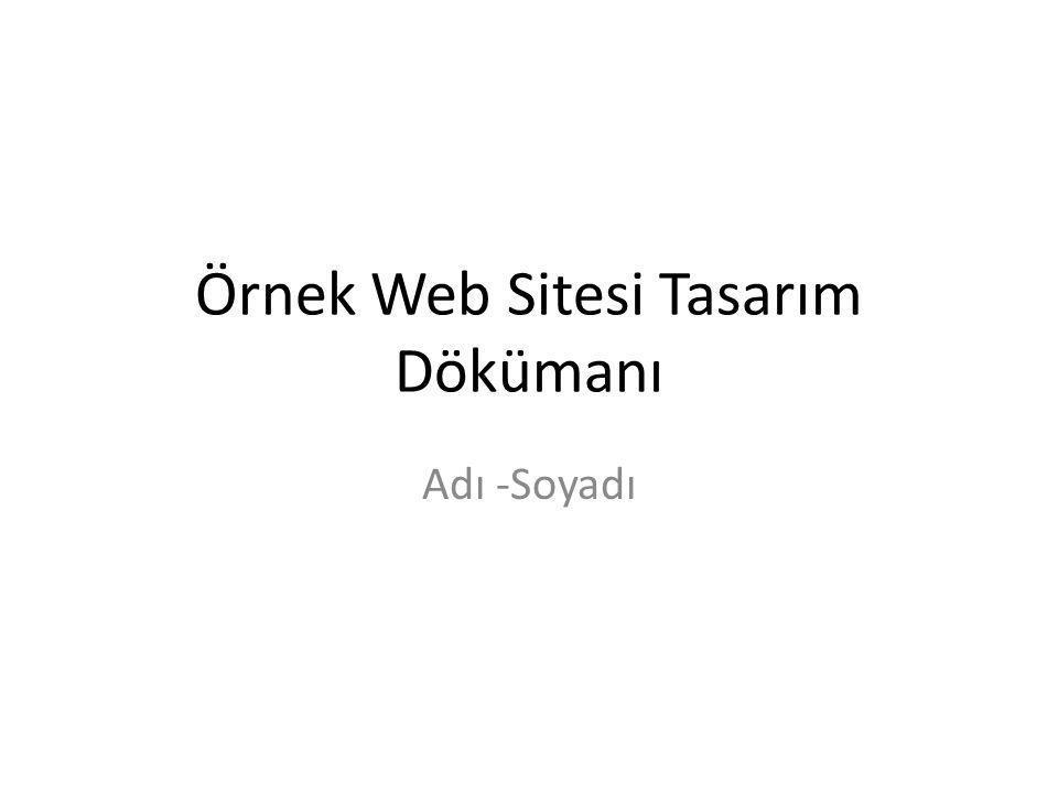Örnek Web Sitesi Tasarım Dökümanı