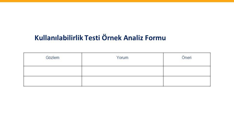 Kullanılabilirlik Testi Örnek Analiz Formu