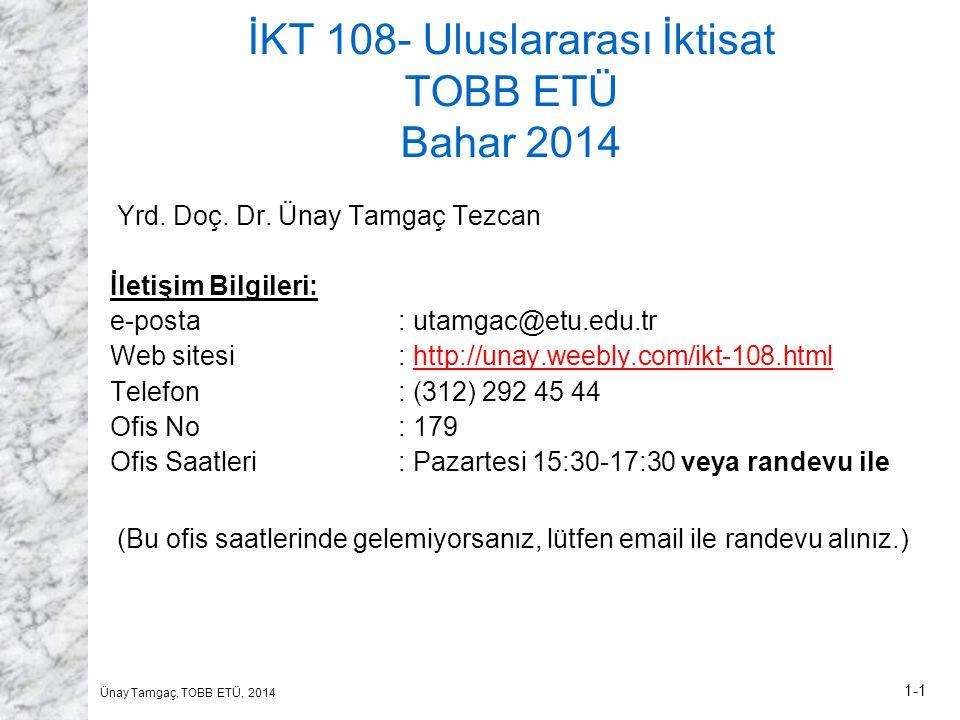 İKT 108- Uluslararası İktisat TOBB ETÜ Bahar 2014
