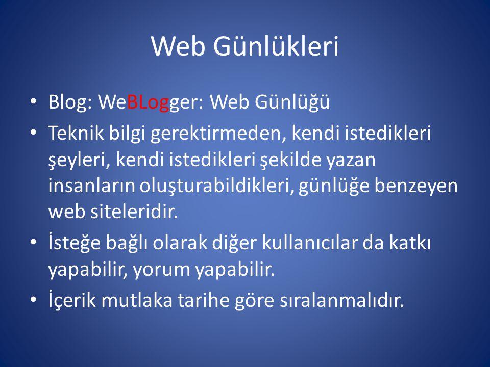 Web Günlükleri Blog: WeBLogger: Web Günlüğü