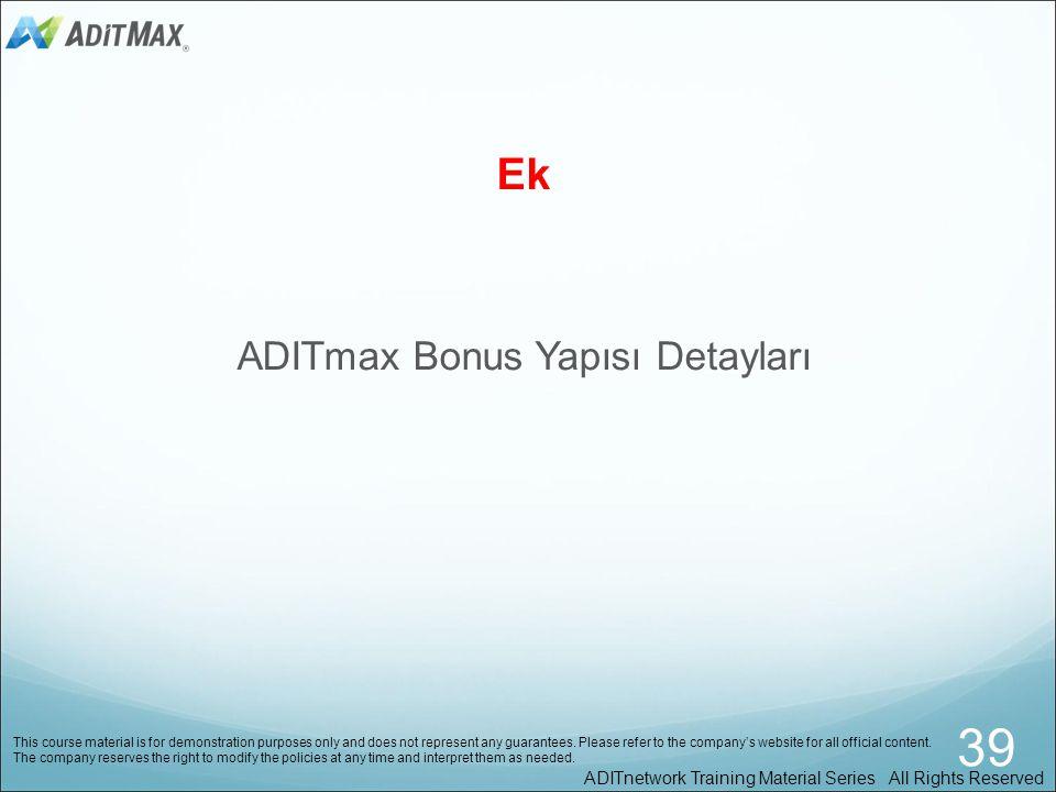 ADITmax Bonus Yapısı Detayları