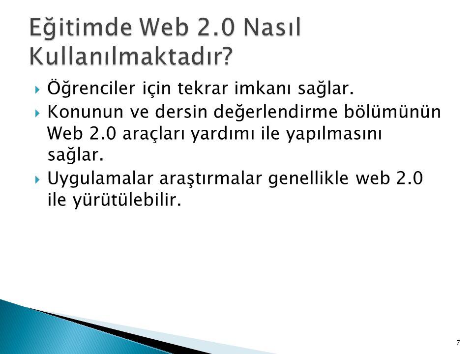 Eğitimde Web 2.0 Nasıl Kullanılmaktadır