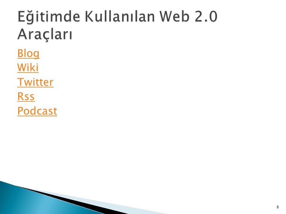 Eğitimde Kullanılan Web 2.0 Araçları