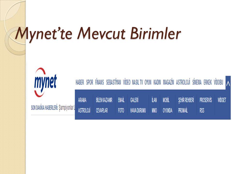 Mynet'te Mevcut Birimler