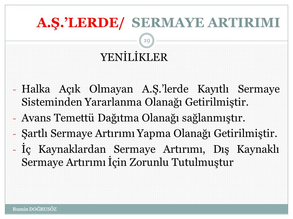 A.Ş.'LERDE/ SERMAYE ARTIRIMI