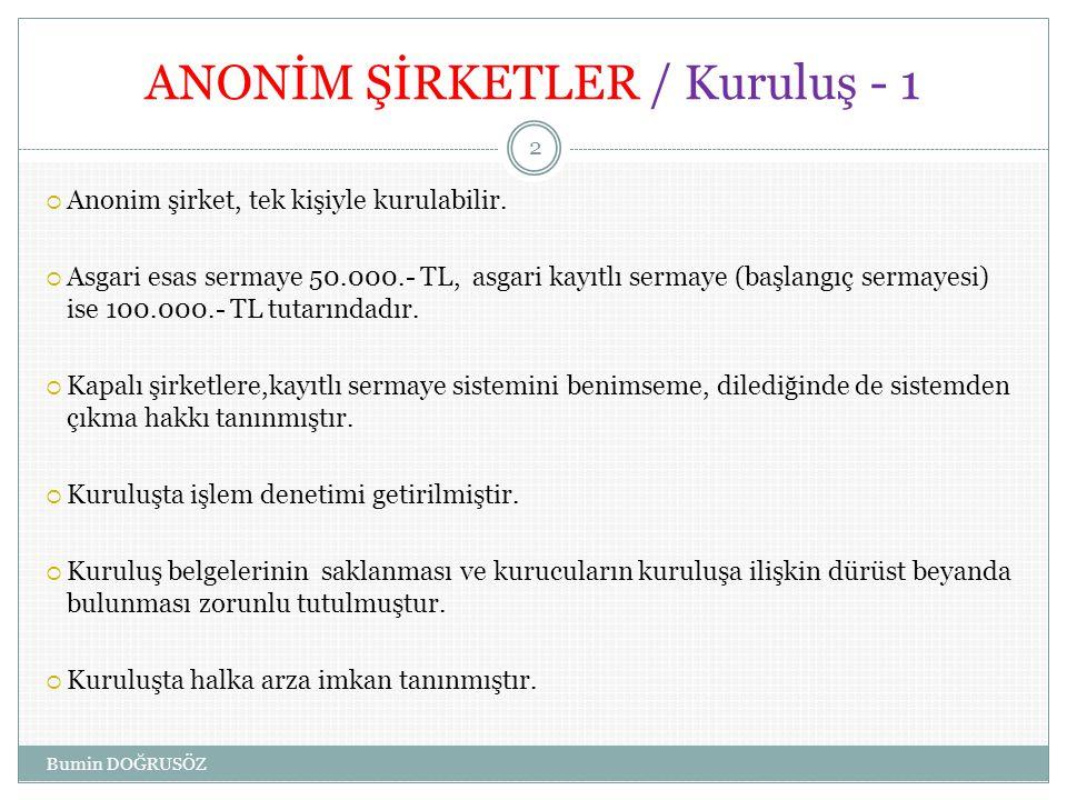 ANONİM ŞİRKETLER / Kuruluş - 1