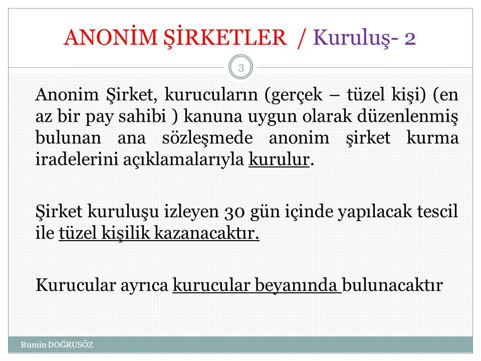 ANONİM ŞİRKETLER / Kuruluş- 2