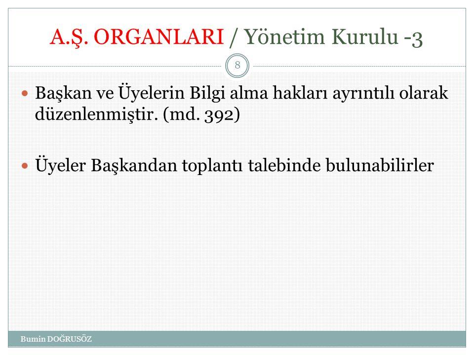 A.Ş. ORGANLARI / Yönetim Kurulu -3
