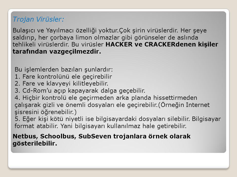 Trojan Virüsler: