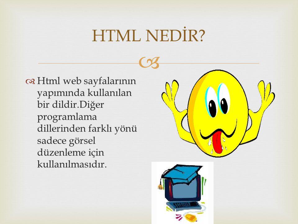HTML NEDİR