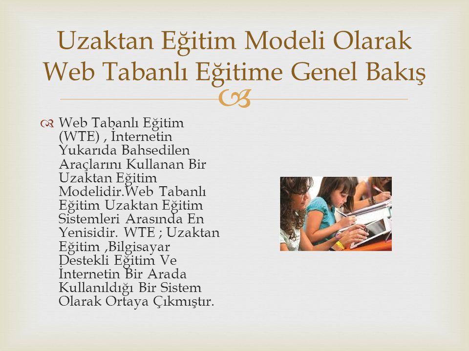 Uzaktan Eğitim Modeli Olarak Web Tabanlı Eğitime Genel Bakış