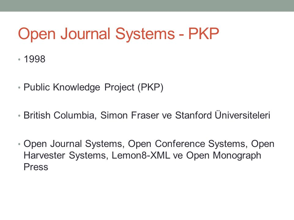 Open Journal Systems - PKP