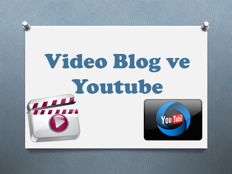 Video Blog ve Youtube
