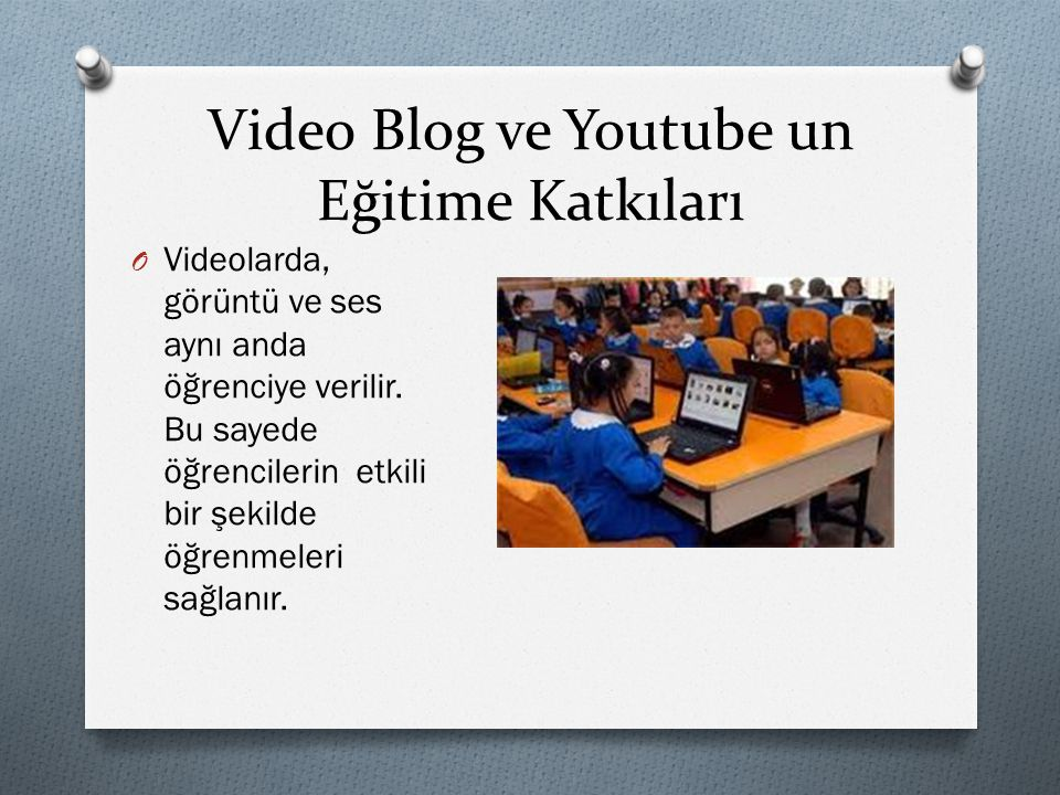 Video Blog ve Youtube un Eğitime Katkıları