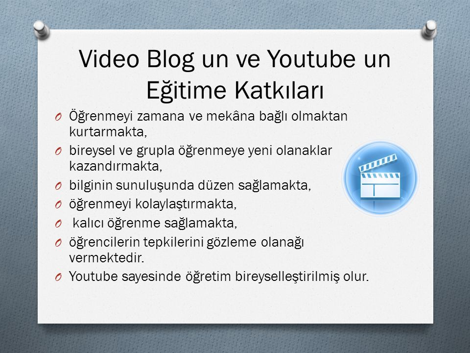 Video Blog un ve Youtube un Eğitime Katkıları