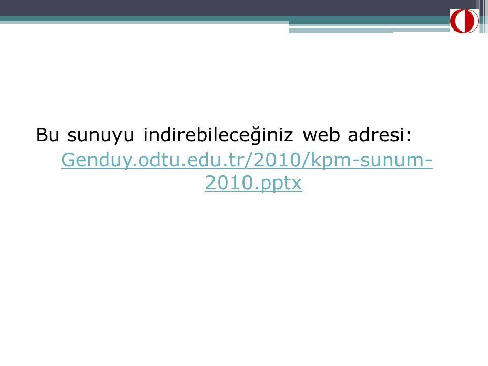 Bu sunuyu indirebileceğiniz web adresi: Genduy. odtu. edu