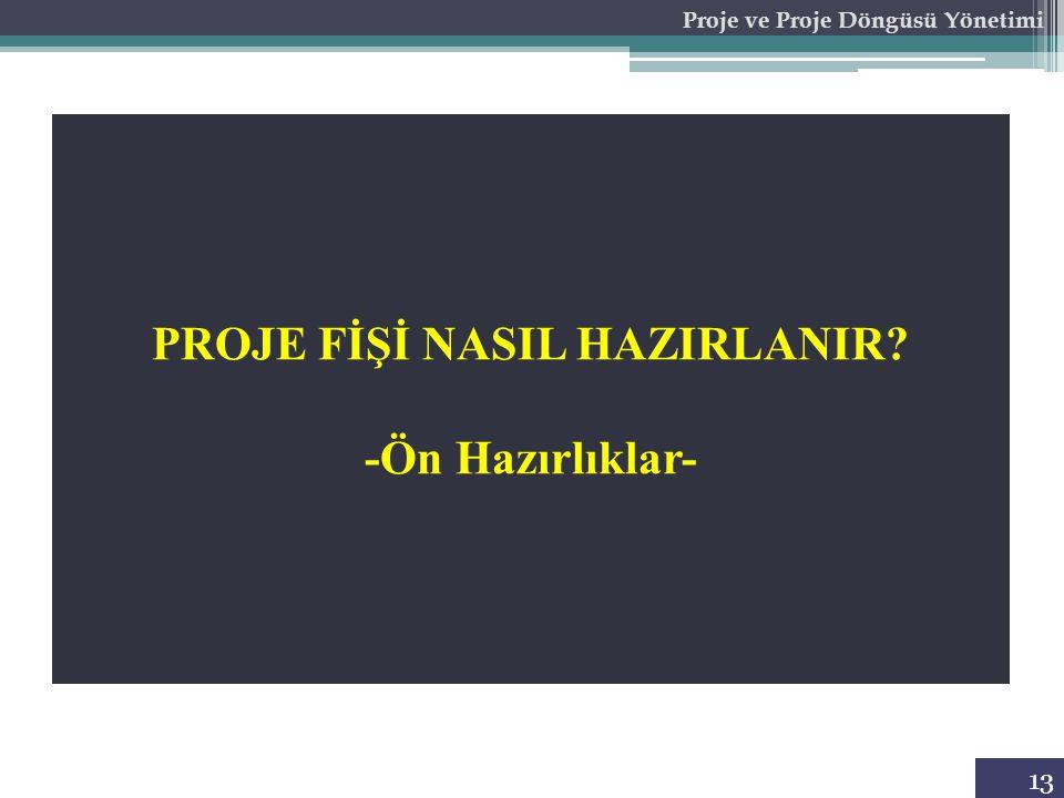 PROJE FİŞİ NASIL HAZIRLANIR -Ön Hazırlıklar-